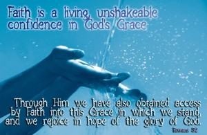 faith-is-unshakeable-confidence-in-gods-grace