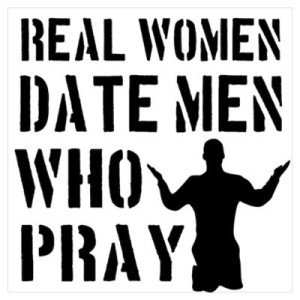 Real Women Date Men Who Pray