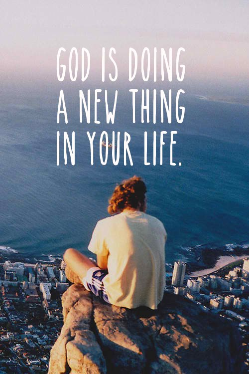 God Is Doing A New Thing In Your Life
